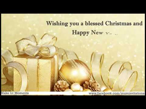 Merry Christmas 2017, Happy New Year  Greetings, Quotes,  Wishes, and Whatsapp Images