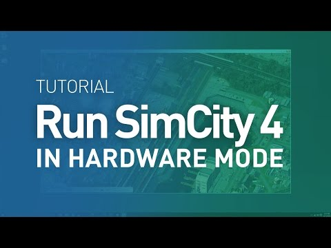 How to run SimCity 4 in Hardware Mode under Windows 10 - Tutorial