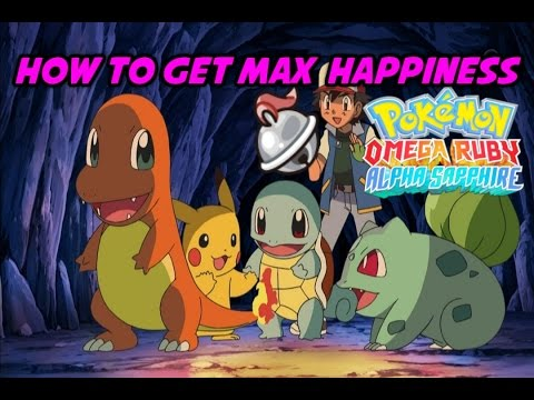 How to get max Happiness/Friendship Pokemon Omega Ruby Alpha sapphire