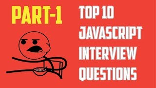 Top 10 JavaScript Interview Questions