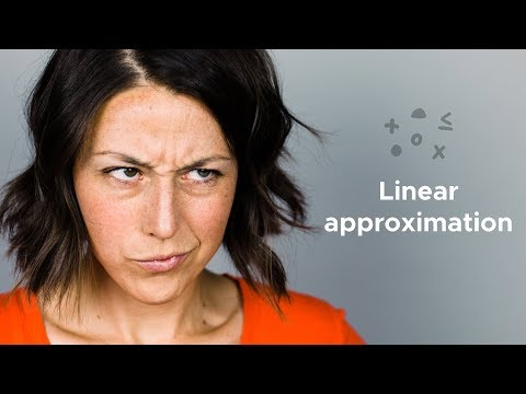 What is linear approximation?
