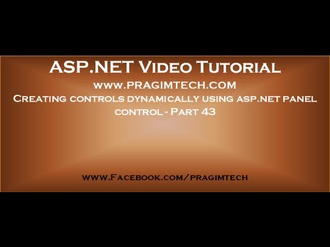 Creating controls dynamically using asp.net panel control   Part 43