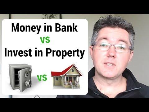 Money in Bank vs Invest in Property