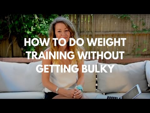 How to do weight training without getting bulky