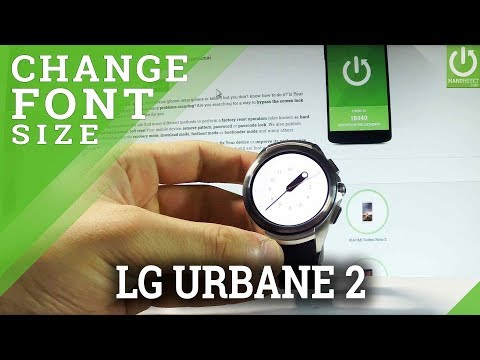 How to Change Font Size in LG Watch Urbane 2 - Font Settings