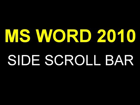 Microsoft MS Word 2010 - Missing Side Scroll Bar