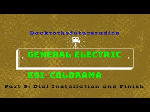 1936 General Electric E91 Colorama Part 9 of 9 Dial Replacement and Finish