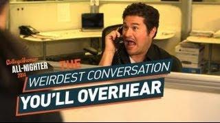 The Weirdest Conversation You