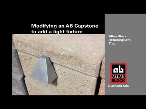 Modifying Retaining Wall Caps to add a Light Fixture