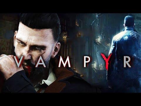 Vampyr First Look - Vampire Horror Action Adventure RPG   Vampyr Gameplay PC