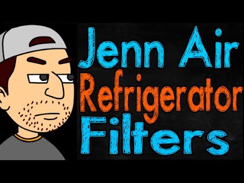 Jenn Air Refrigerator Filters