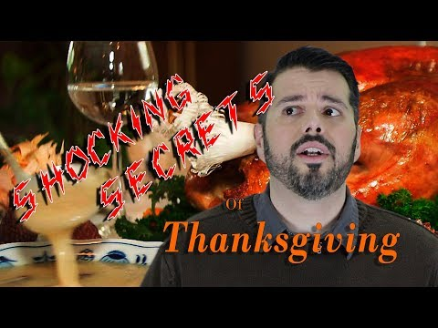 Thanksgiving Edition! 9 Shocking Secrets of Thanksgiving!