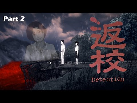 Detention 返校 Full Game Walkthrough Part 2 | OR IS IT HELL? | Horror Game Gameplay & Let's Play