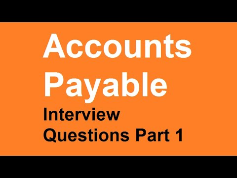 Accounts payable interview questions part 1