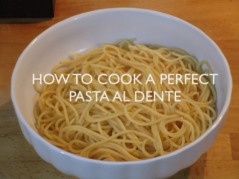 HOW TO COOK A PERFECT PASTA AL DENTE ITALIAN WAY