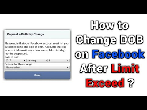 How To Change DOB On Facebook After Limit Exceed