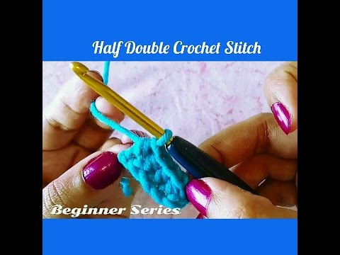 Crochet Made Easy - How to make a Half Double (US) / Half Treble ( UK) Crochet Stitch (Basics)