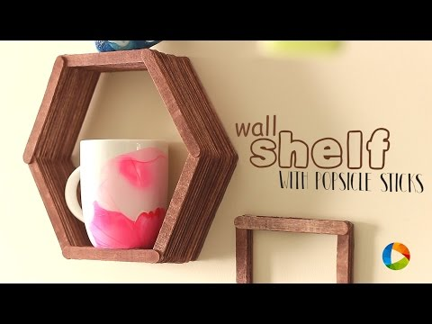 How to make : Wall Shelf with Popsicle Sticks