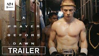 A Prayer Before Dawn   Official Trailer 2 HD   A24