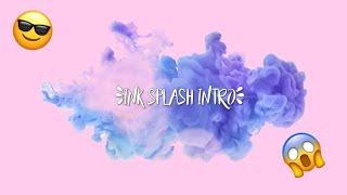 INK SPLASH INTRO