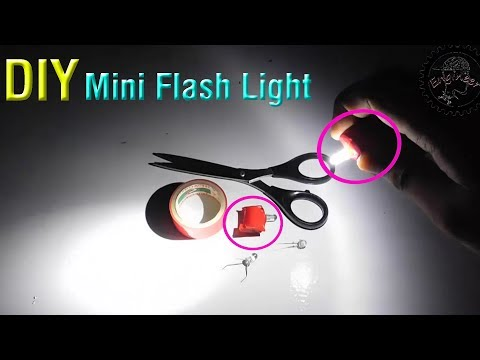 Diy mini flashlight | LED light | homemade touch light | how to make a mini light | stupid engineer