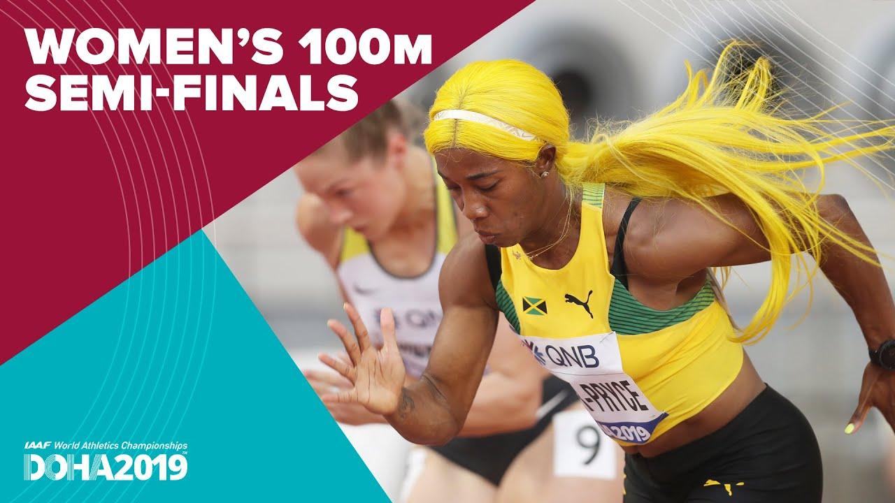 Women's 100m Semi-Finals   World Athletics Championships Doha 2019.