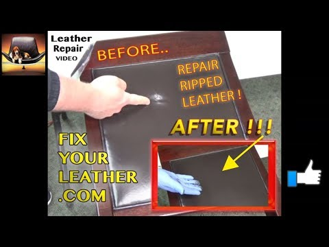REPAIR RIPPED LEATHER - LEATHER REPAIR VIDEO *****