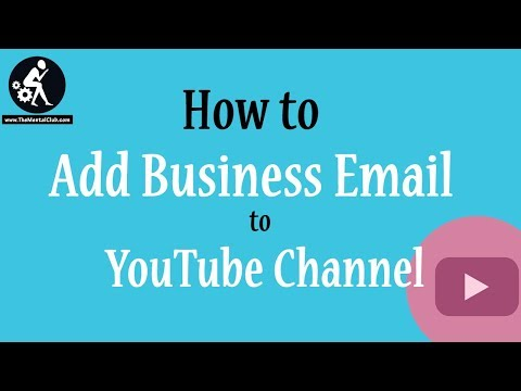How to add business email address to YouTube Channel