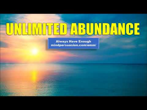 Unlimited Abundance - Manifest Abundance In All Areas Of Your Life - Subliminal Affirmations
