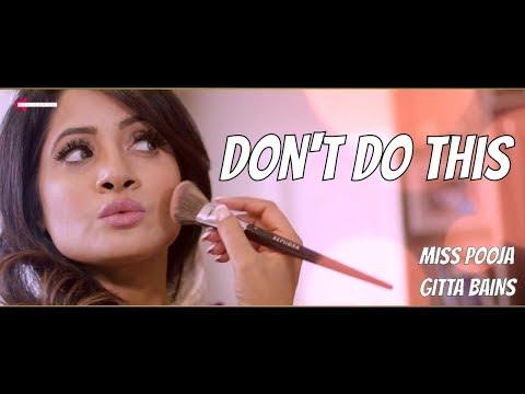 Xxx Mp4 Don 39 T Do This Gitta Bains Feat Miss Pooja OFFICIAL MUSIC VIDEO Prabh Near I Punjabi Song 2017 3gp Sex