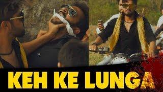 Keh Ke Lunga    Bhaiya ji    Dj Naddy