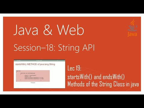 String API in Java | #19 | startsWith() and endsWith() Methods of the String Class in java