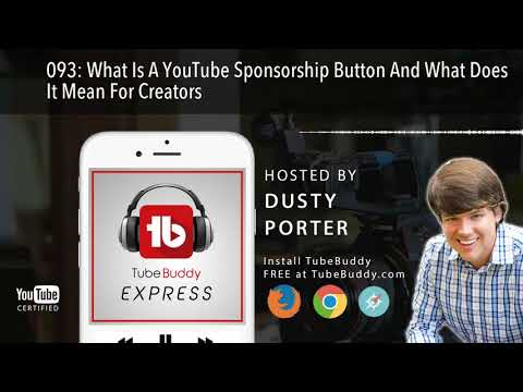 What Is A YouTube Sponsorship Button And What Does It Mean For Creators