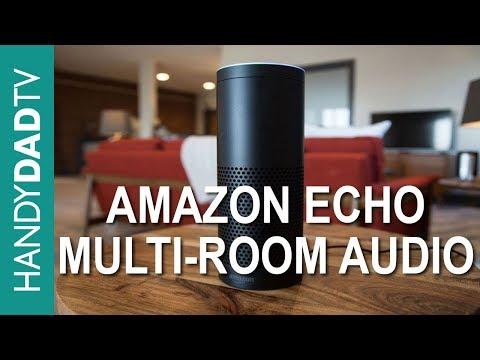 Amazon Echo Multi Room Audio (featuring It's Rose)