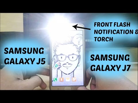 How To Get Front Flash Notification/Torch For Samsung Galaxy J5 & J7
