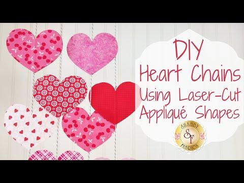 DIY Heart Chains Using Laser-Cut Appliqué Shapes | Shabby Fabrics