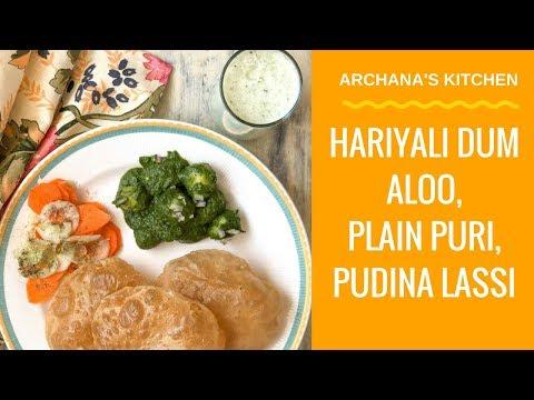 Hariyali Dum Aloo, Plain Puri & Pudina Lassi - Dinner Recipes By Archana's Kitchen
