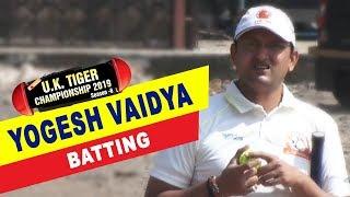 Yogesh Vaidya Batting | UK Tiger Championship 2019, Ghatkopar, Mumbai