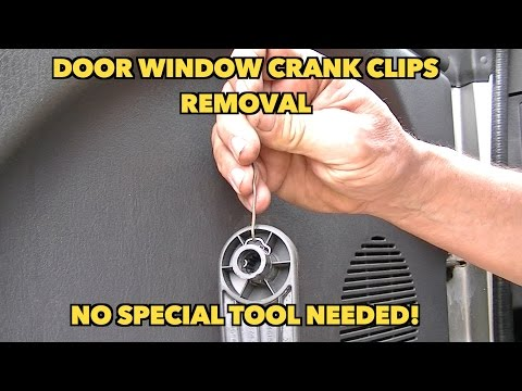 Window crank clips removal trick...no special tool needed.