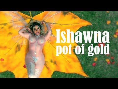 Xxx Mp4 Ishawna Pot Of Gold Official Music Video 3gp Sex