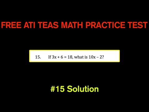 ATI TEAS MATH Number 15 Solution - FREE Math Practice Test - Equations and Expressions