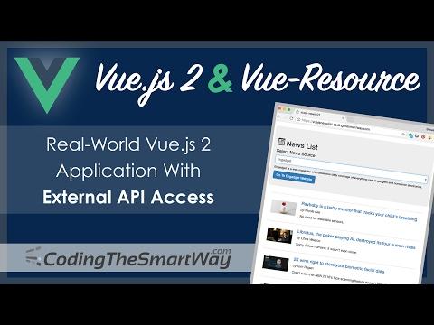 Vue.js 2 & Vue-Resource - Real-World Application With External API Access