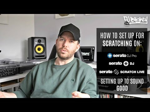 HOW TO SET UP FOR SCRATCHING ON SERATO DJ // SCRATCH LIVE