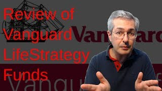 Review of Vanguard LifeStrategy Funds