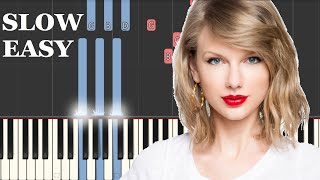 Taylor Swift - You Need To Calm Down (SLOW EASY PIANO