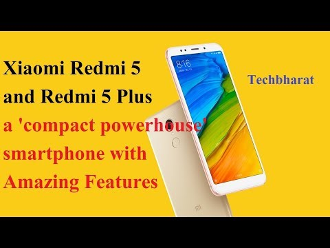 Redmi 5 and Redmi 5 Plus Price and Specifications