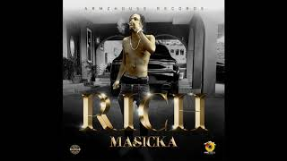 Masicka - Rich (Official Audio)