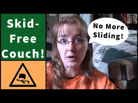 Make Your Couch Skid-free!