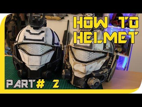 HOW TO:  TITANFALL 2 Pulse Blade Pilot helmet Cosplay Prop - Part 2