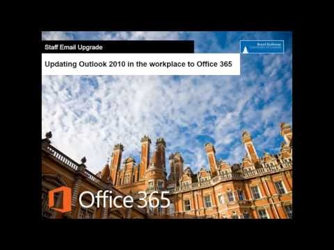 How do I update Outlook 2010 client on premise at Royal Holloway to use Office 365?